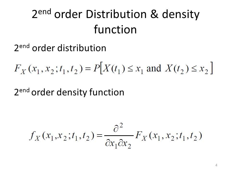 2end order Distribution & density function