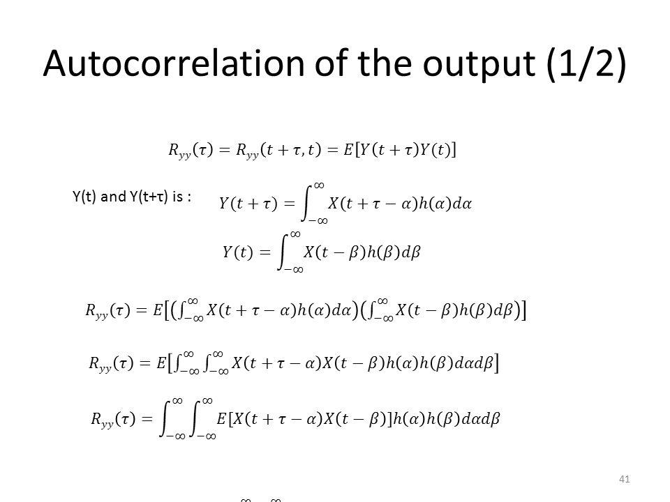 Autocorrelation of the output (1/2)