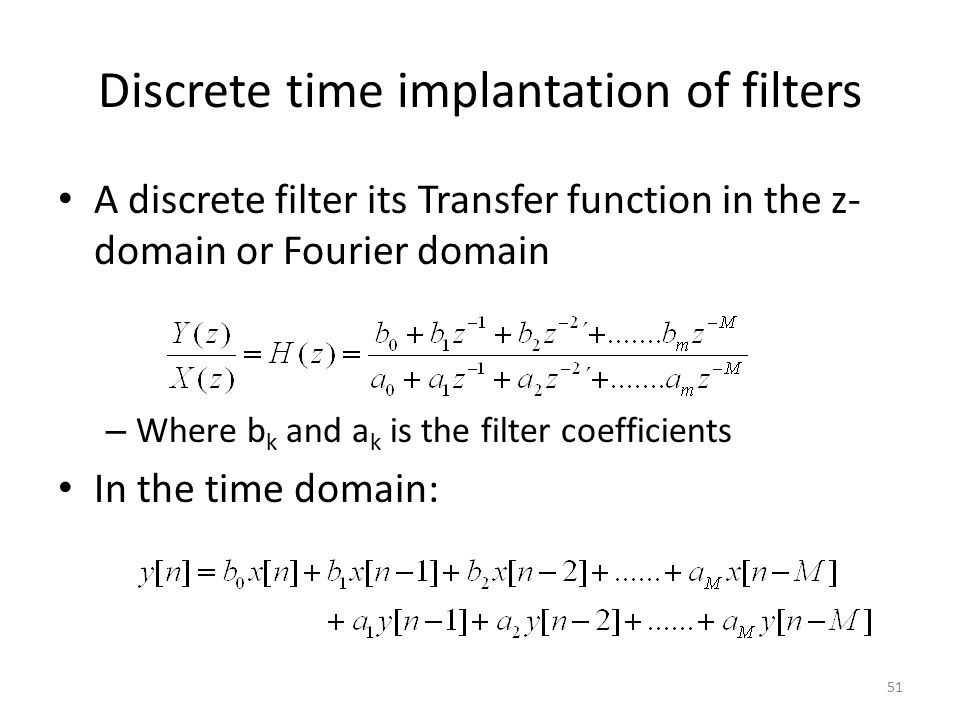 Discrete time implantation of filters