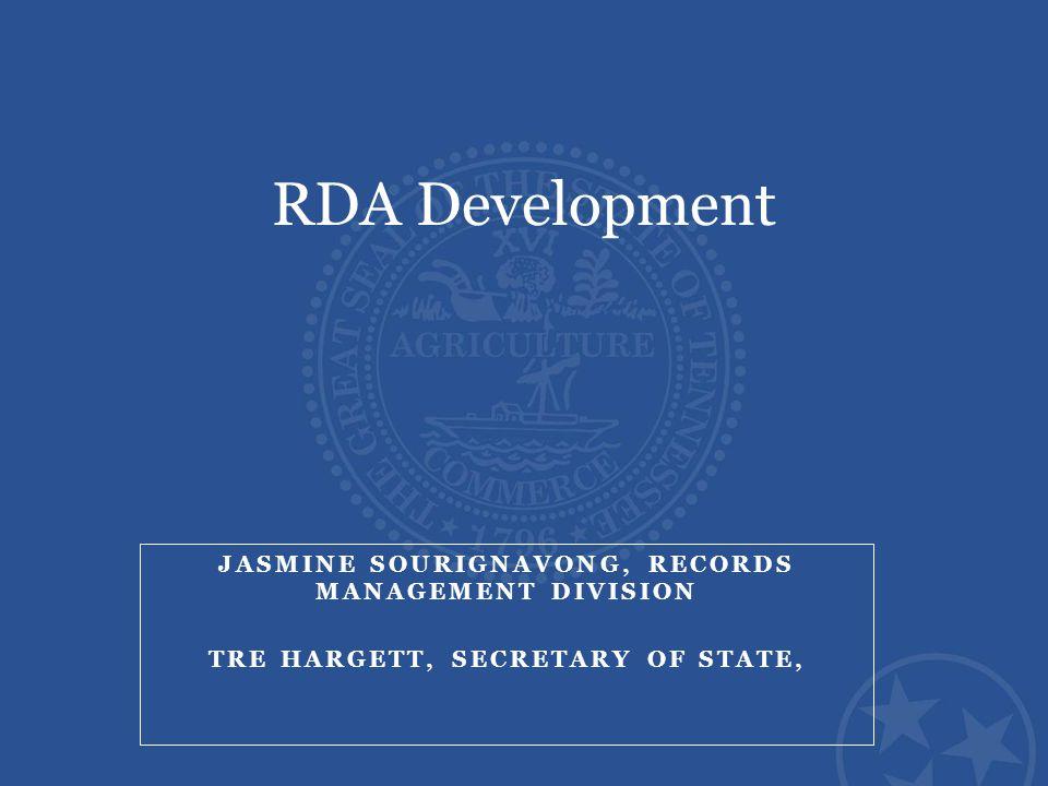 RDA Development Jasmine Sourignavong, Records Management Division