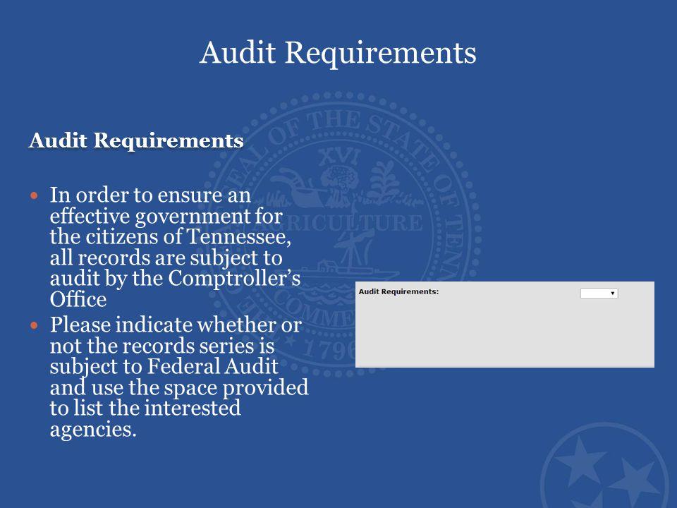 Audit Requirements Audit Requirements.