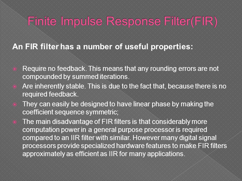Finite Impulse Response Filter(FIR)