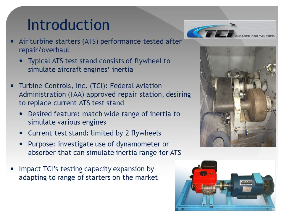 Introduction Air turbine starters (ATS) performance tested after repair/overhaul.