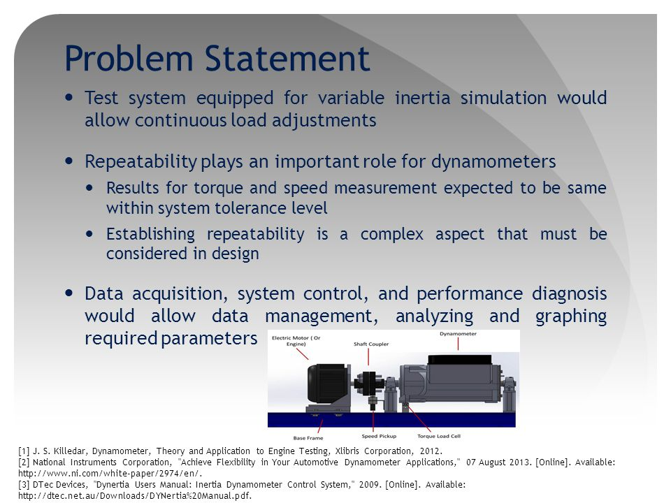 Problem Statement Test system equipped for variable inertia simulation would allow continuous load adjustments.