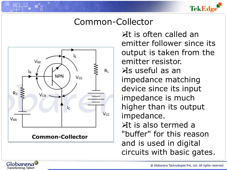 Common-Collector It is often called an emitter follower since its output is taken from the emitter resistor.