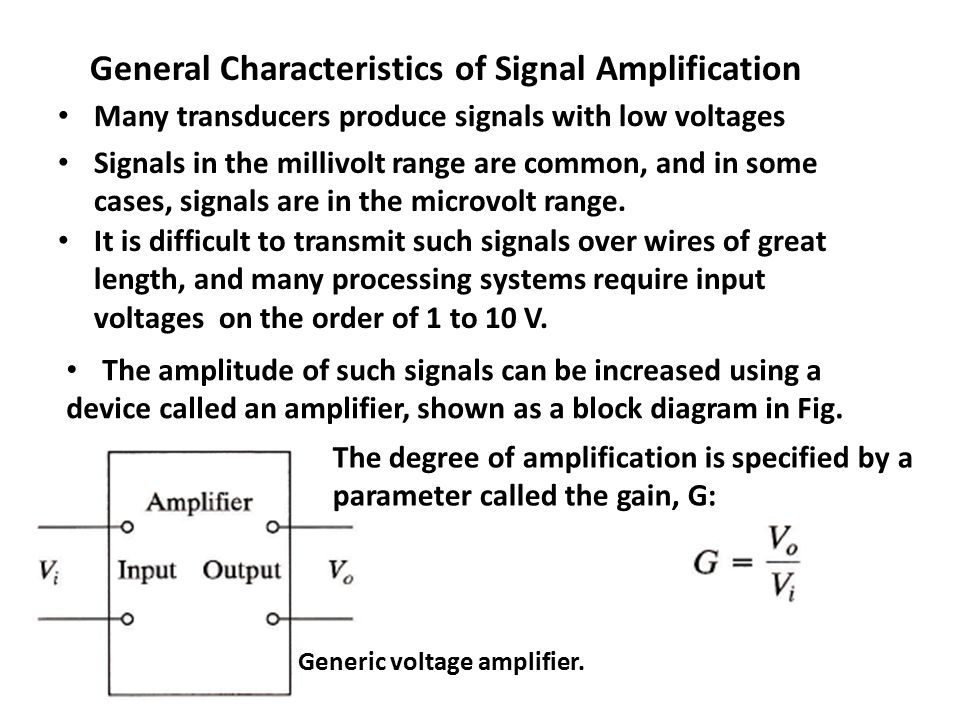 General Characteristics of Signal Amplification