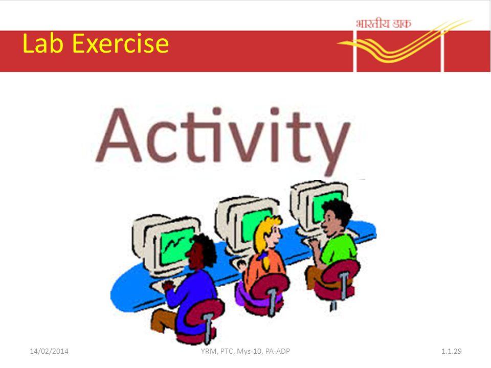 Lab Exercise 14/02/2014 YRM, PTC, Mys-10, PA-ADP
