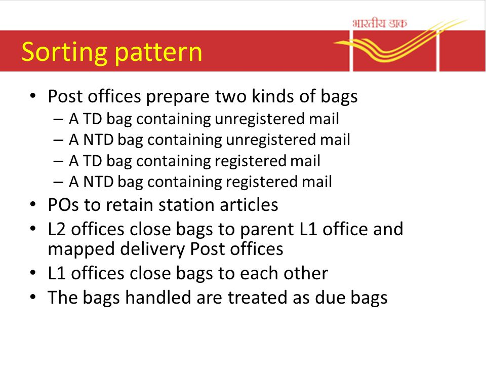 Sorting pattern Post offices prepare two kinds of bags