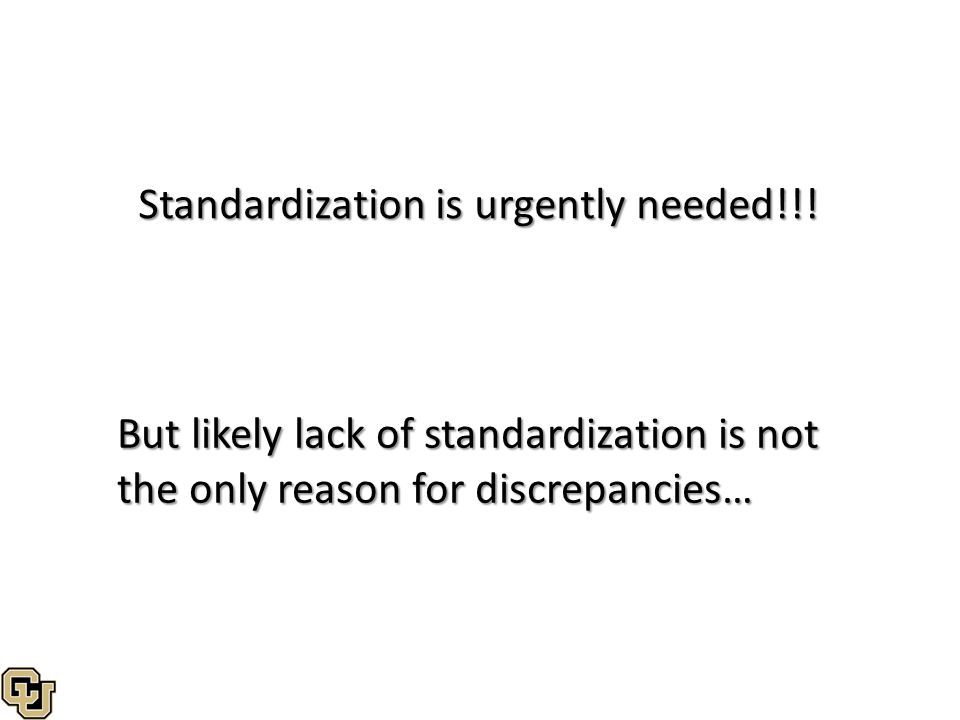 Standardization is urgently needed!!!