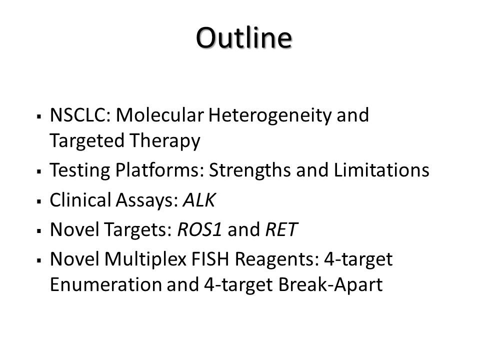 Outline NSCLC: Molecular Heterogeneity and Targeted Therapy
