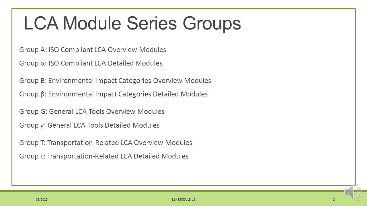 LCA Module Series Groups