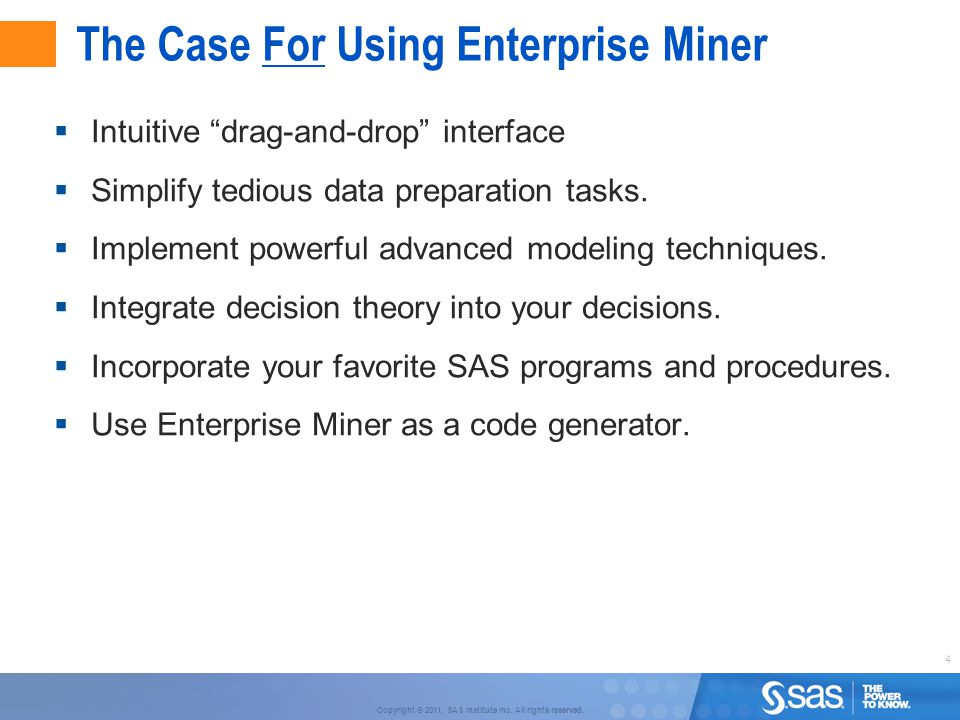 The Case For Using Enterprise Miner
