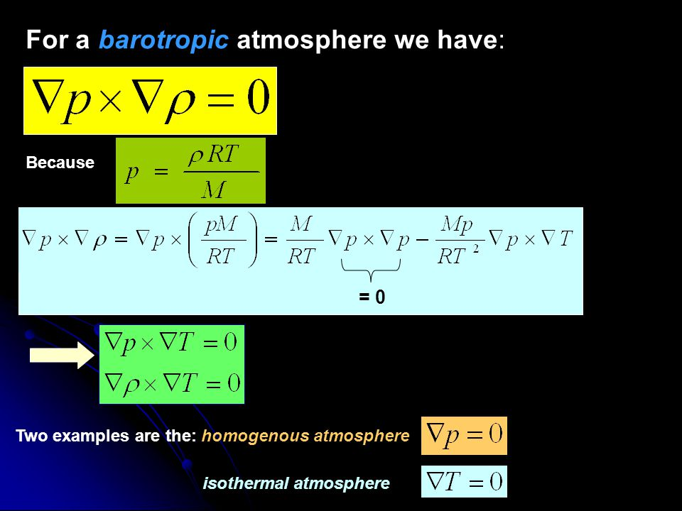 For a barotropic atmosphere we have: