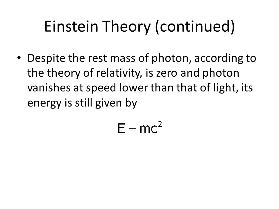 Einstein Theory (continued)