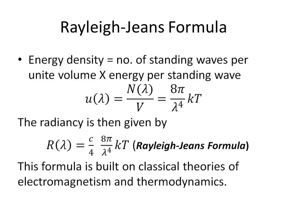 Rayleigh-Jeans Formula