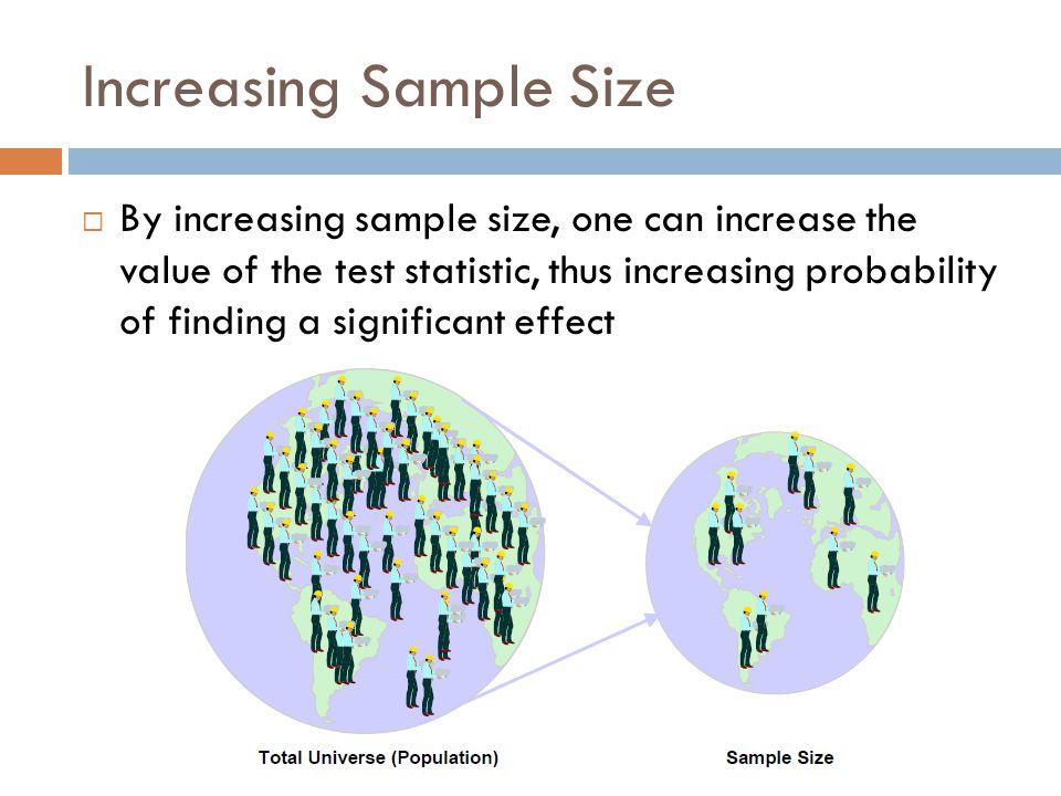 Increasing Sample Size