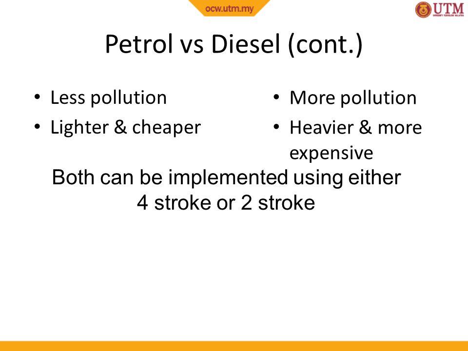 Petrol vs Diesel (cont.)