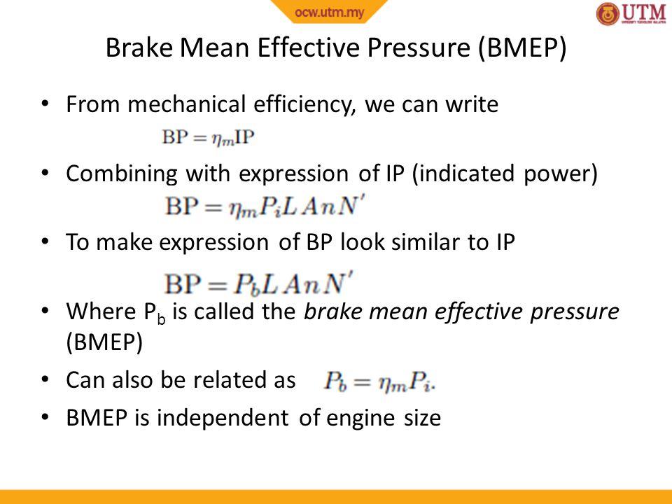 Brake Mean Effective Pressure (BMEP)