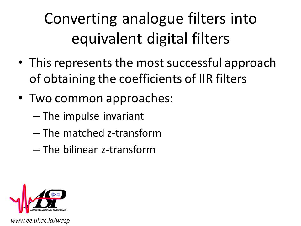 Converting analogue filters into equivalent digital filters