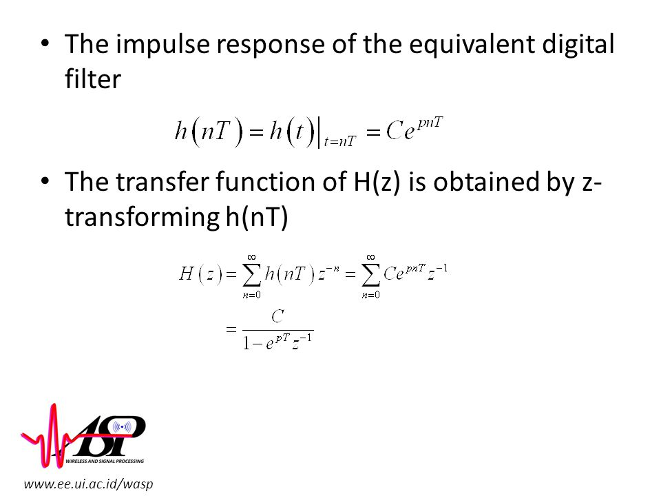 The impulse response of the equivalent digital filter
