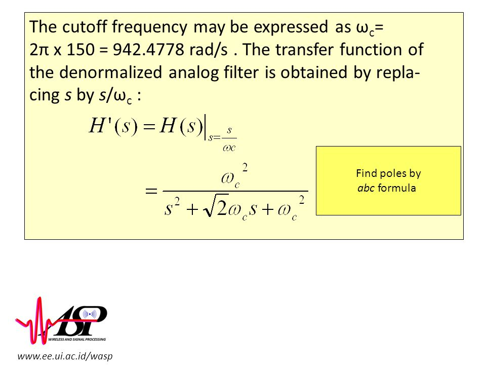 The cutoff frequency may be expressed as ωc=