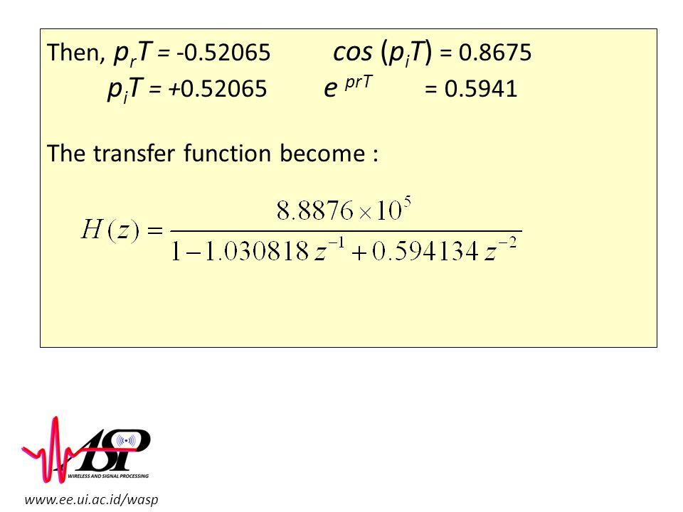 Then, prT = -0.52065 cos (piT) = 0.8675 piT = +0.52065 e prT = 0.5941.