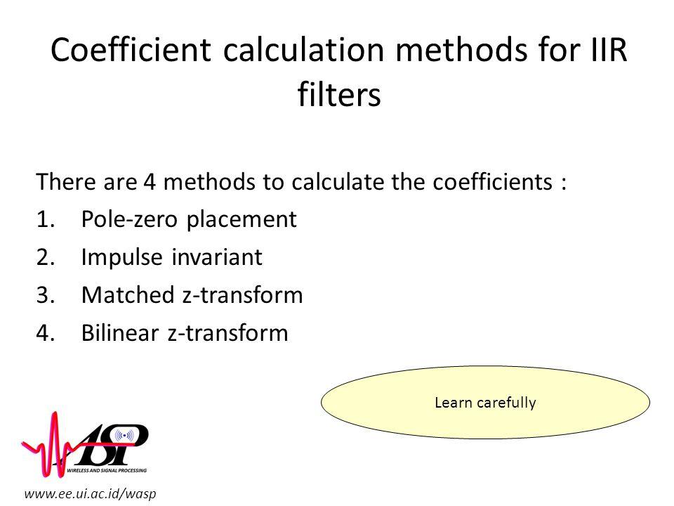 Coefficient calculation methods for IIR filters