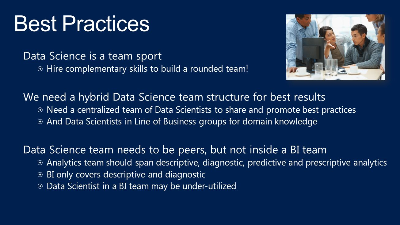 Best Practices Data Science is a team sport
