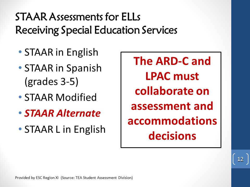 STAAR Assessments for ELLs Receiving Special Education Services