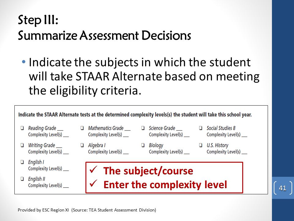 Step III: Summarize Assessment Decisions