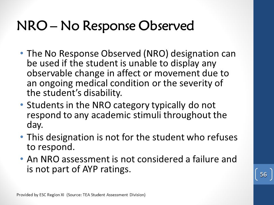 NRO – No Response Observed