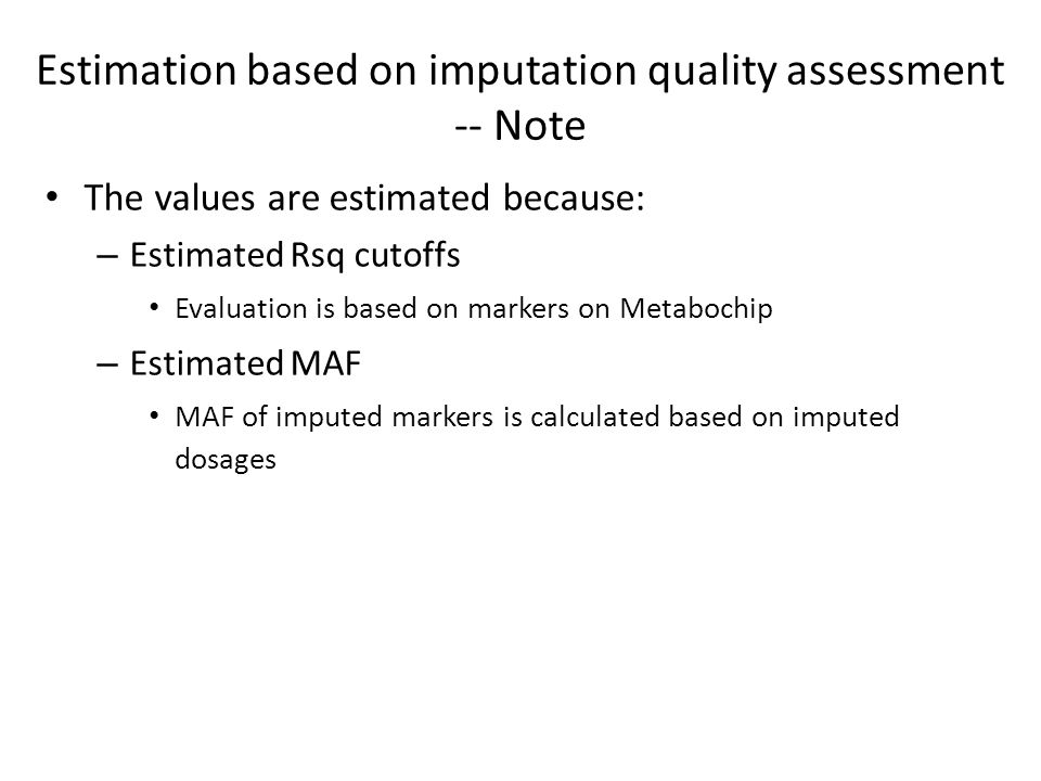 Estimation based on imputation quality assessment -- Note