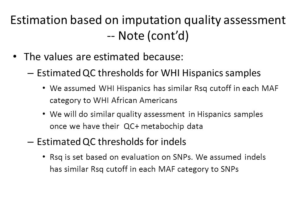 Estimation based on imputation quality assessment -- Note (cont'd)