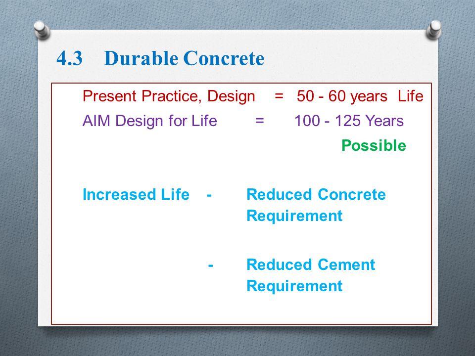 4.3 Durable Concrete