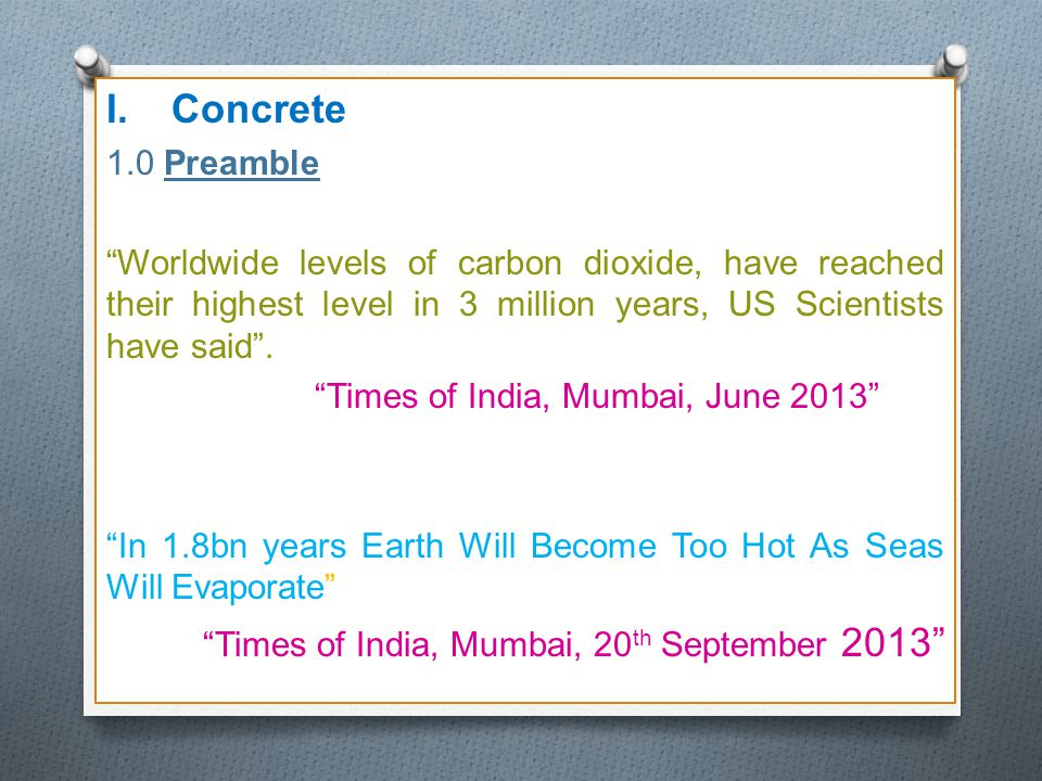 Concrete 1.0 Preamble. Worldwide levels of carbon dioxide, have reached their highest level in 3 million years, US Scientists have said .