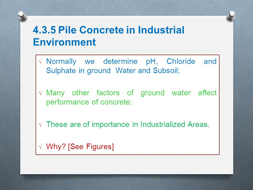 4.3.5 Pile Concrete in Industrial Environment