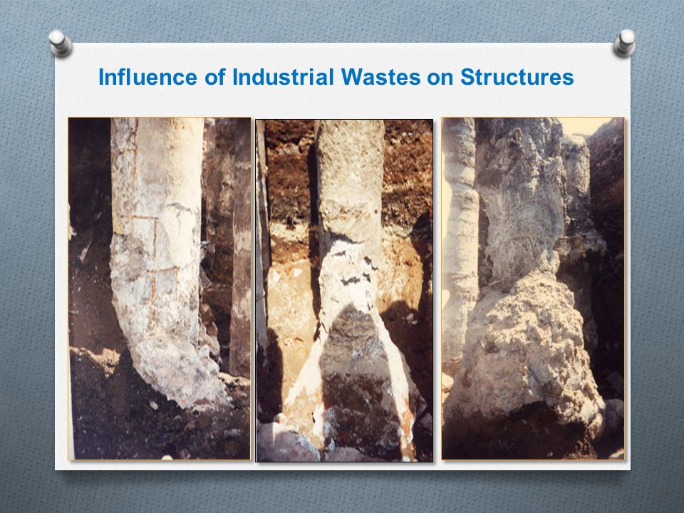Influence of Industrial Wastes on Structures