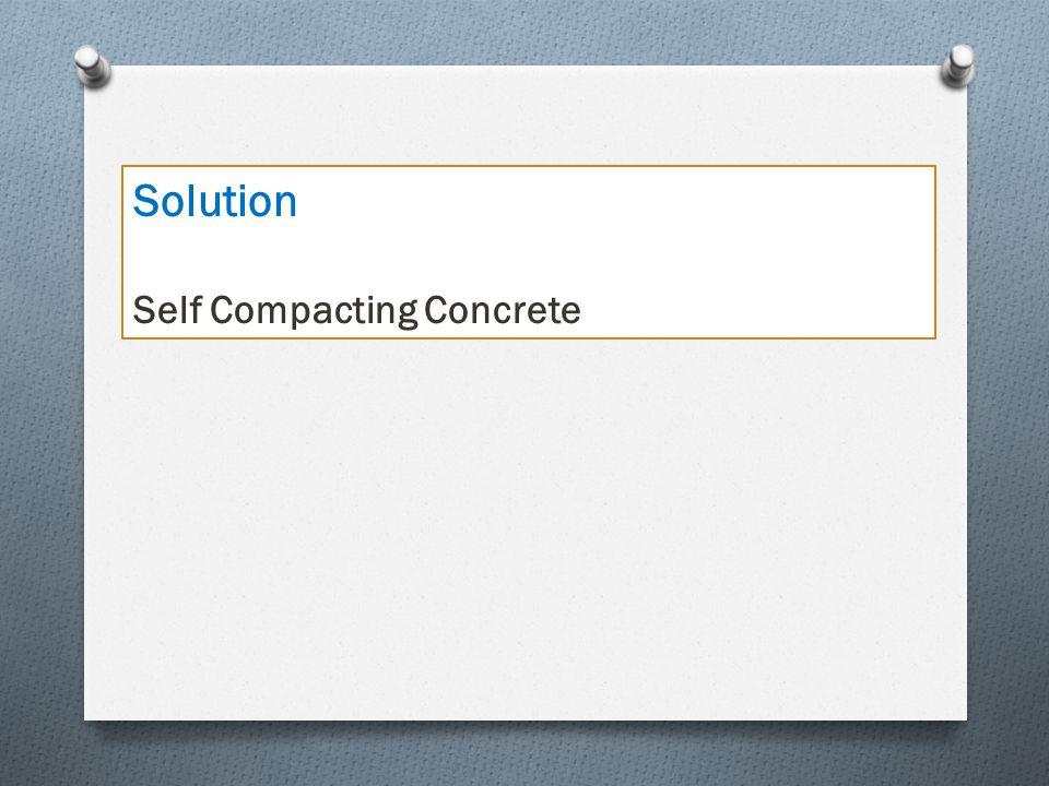 Solution Self Compacting Concrete