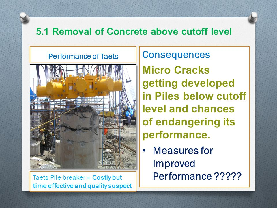 5.1 Removal of Concrete above cutoff level
