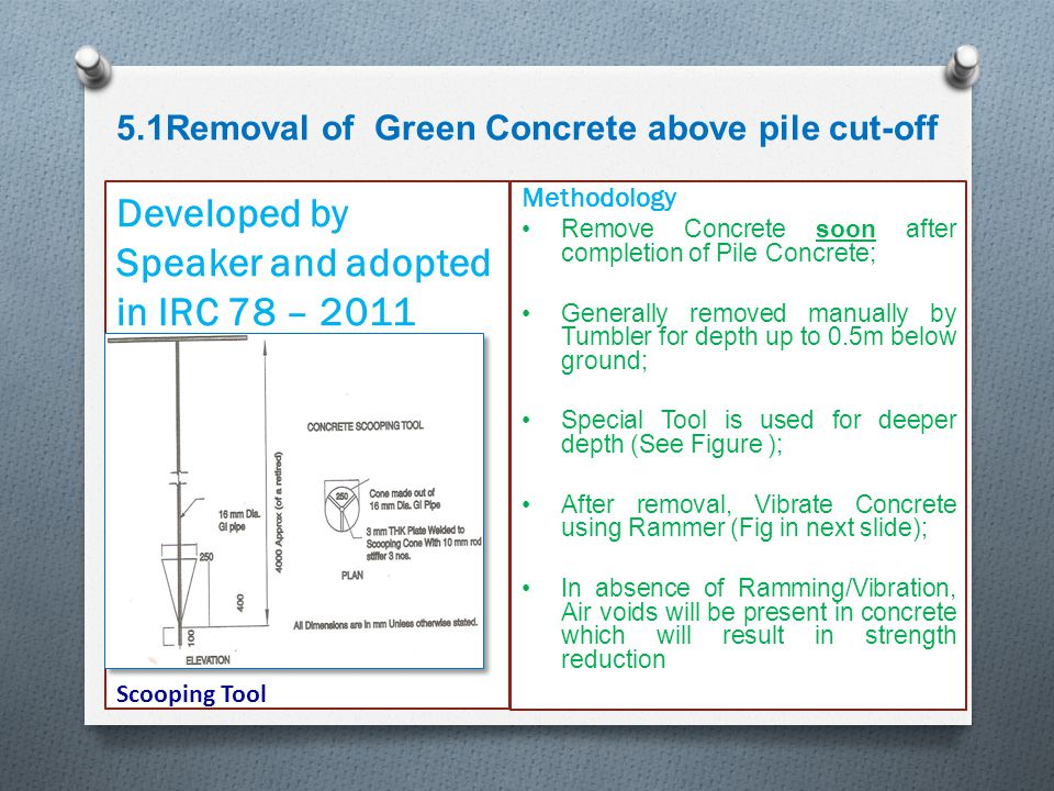 5.1Removal of Green Concrete above pile cut-off