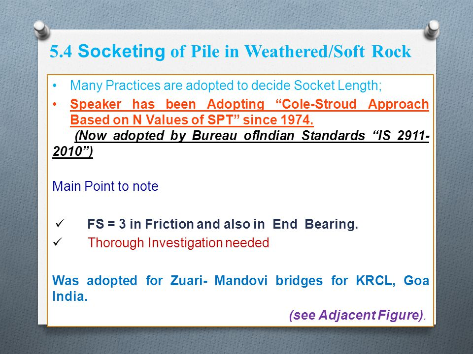 5.4 Socketing of Pile in Weathered/Soft Rock