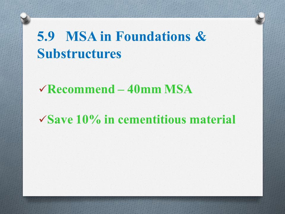 5.9 MSA in Foundations & Substructures