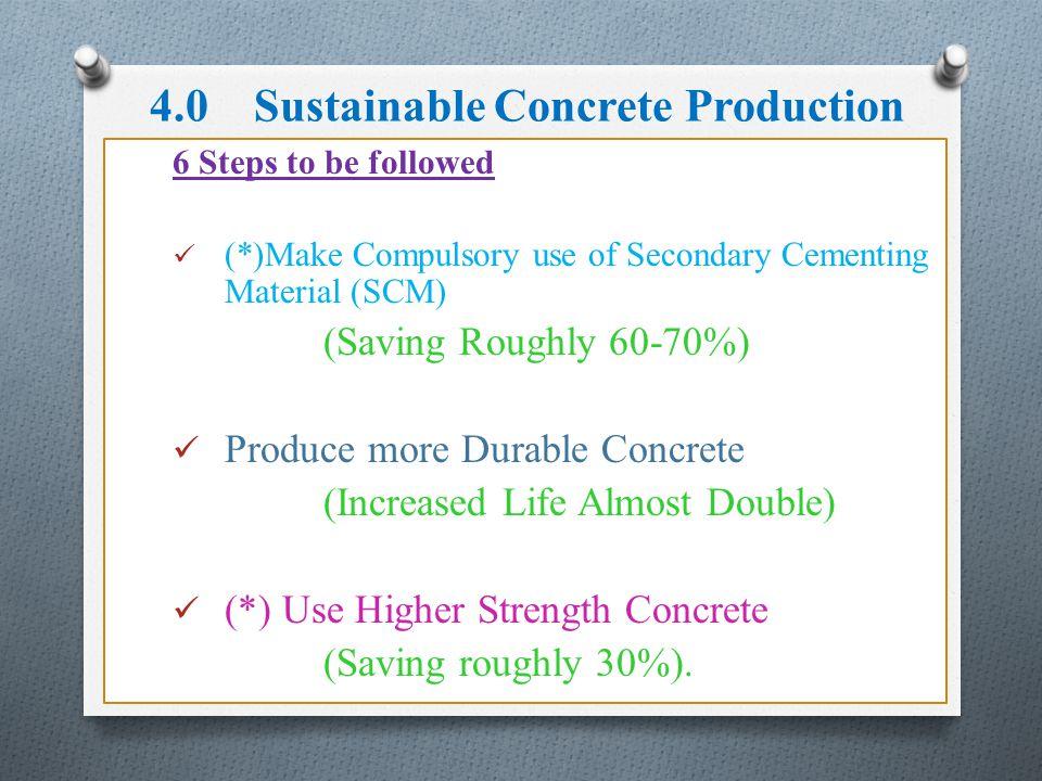 4.0 Sustainable Concrete Production