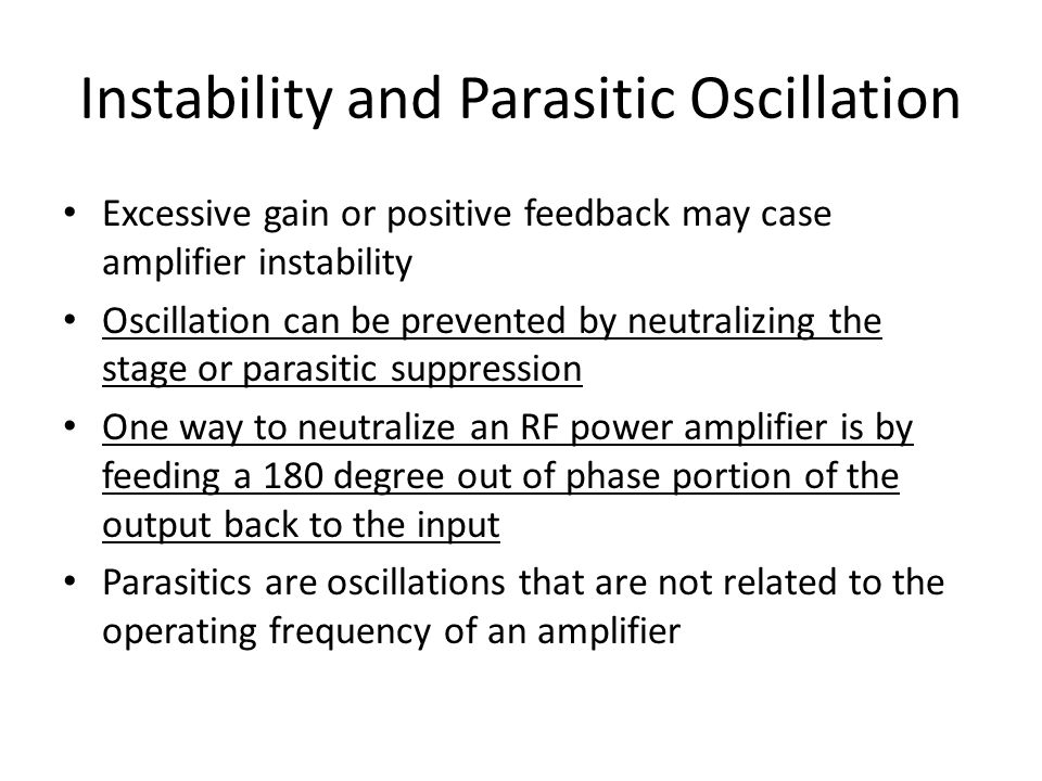 Instability and Parasitic Oscillation