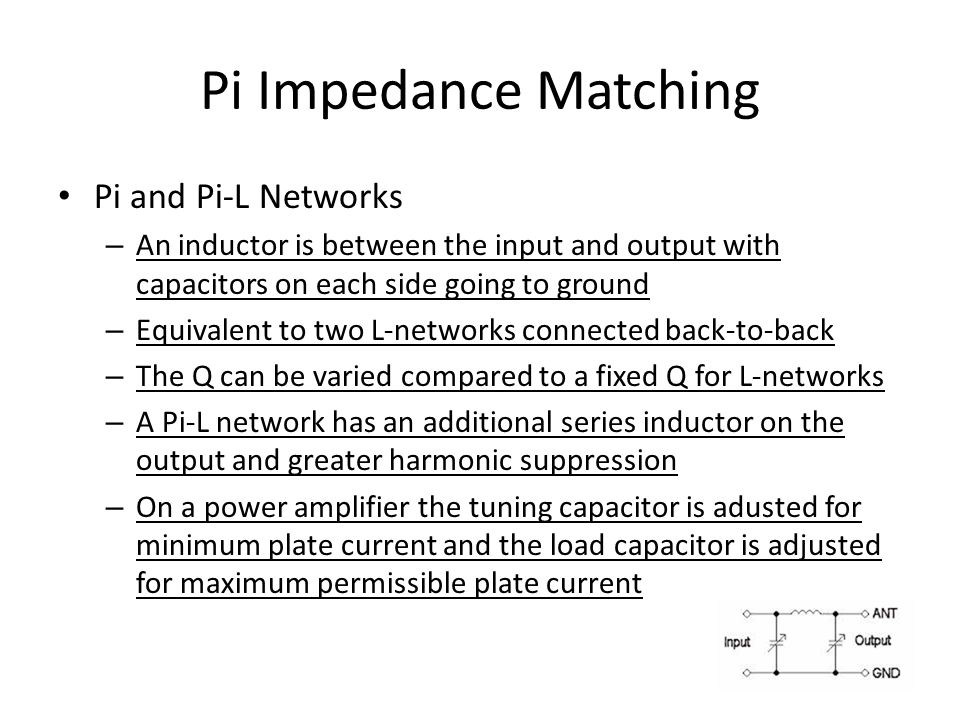 Pi Impedance Matching Pi and Pi-L Networks