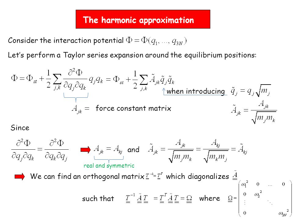 The harmonic approximation
