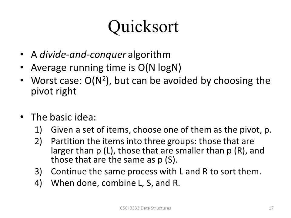 Quicksort A divide-and-conquer algorithm