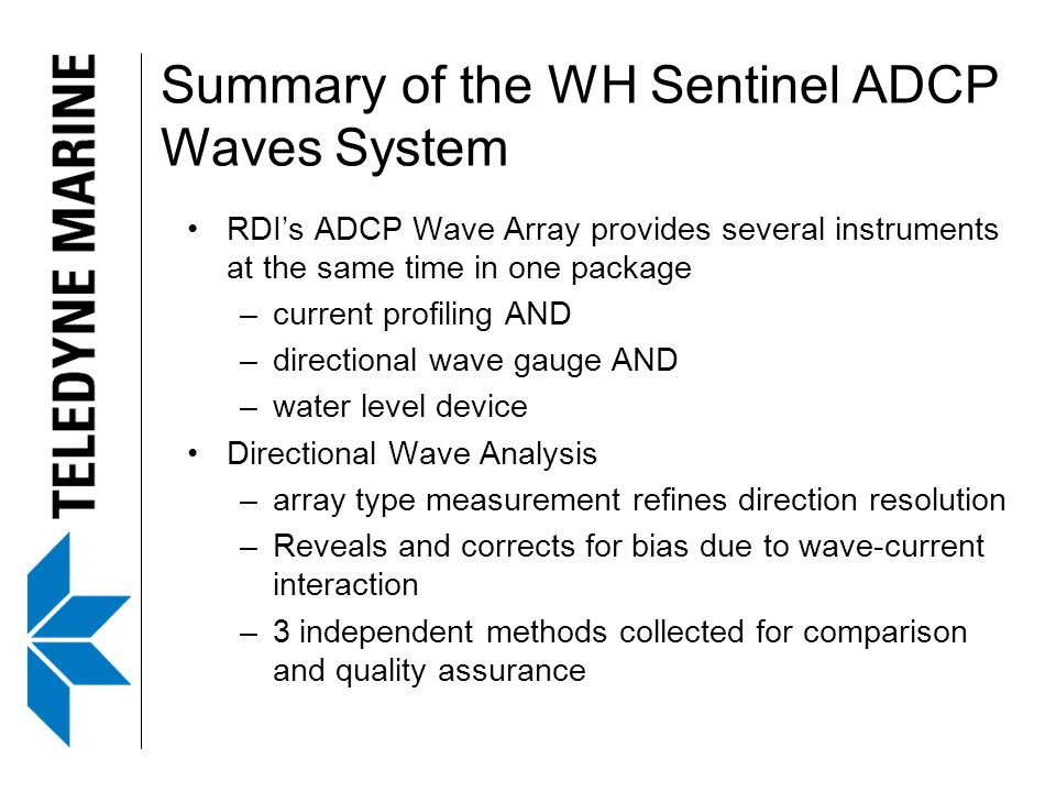 Summary of the WH Sentinel ADCP Waves System