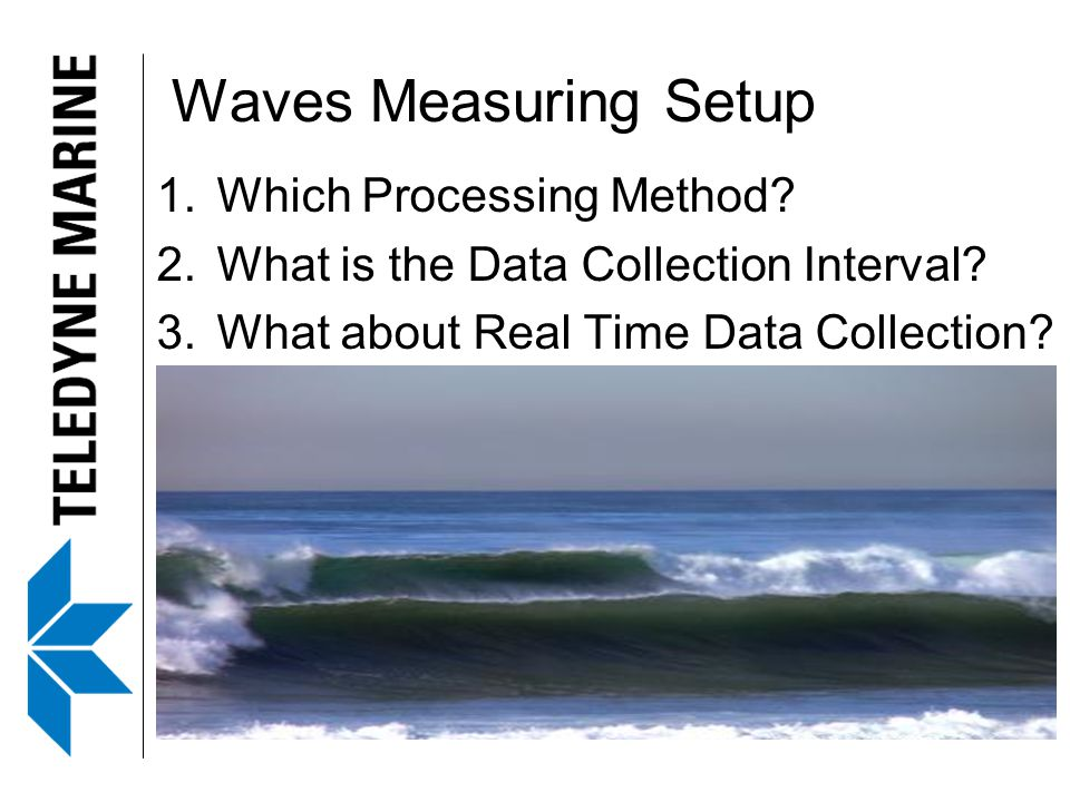 Waves Measuring Setup Which Processing Method