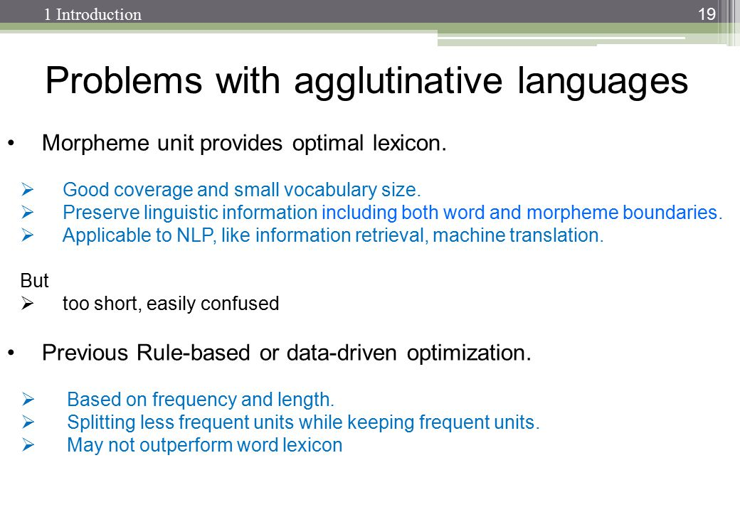 Problems with agglutinative languages